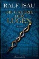 Ralf Isau: Die Galerie der Lügen
