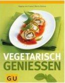 Dagmar von Cramm: Vegetarisch genießen