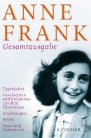 Anne Frank: Anne Frank. Gesamtausgabe