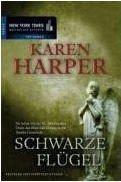 Karen Harper: Schwarze Flügel