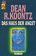 Dean Koontz: Das Haus der Angst