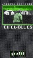 Jacques Berndorf: Eifel-Blues