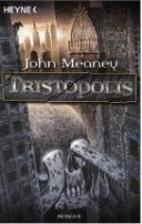 John Meaney: Tristopolis