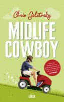 Chris Geletneky: Midlife-Cowboy