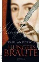 Paul Anderson: Hungersbräute