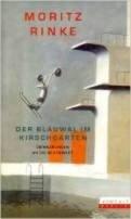 Moritz Rinke: Der Blauwal im Kirschgarten