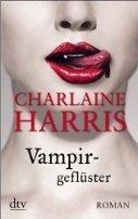 Charlaine Harris: Vampirgeflüster