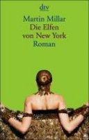 Martin Millar: Die Elfen von New York