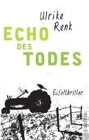 Ulrike Renk: Echo des Todes