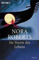 Nora Roberts: Im Sturm des Lebens