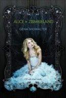 Gena Showalter: Alice im Zombieland