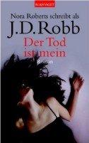 J. D. Robb: Der Tod ist mein