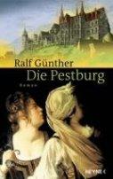 Ralf Günther: Die Pestburg