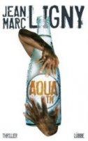 Jean Marc Ligny: Aqua TM