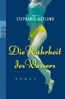 Stephanie Butland: Die Wahrheit des Wassers