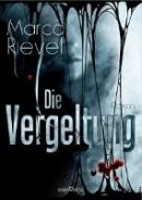 Marco Rievel: Die Vergeltung