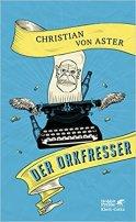 Christian von Aster: Der Orkfresser