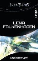 Lena Falkenhagen: Undercover