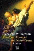 Penelope Williamson: Unter dem Himmel von Notre-Dame
