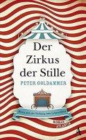 Peter Goldammer: Der Zirkus der Stille