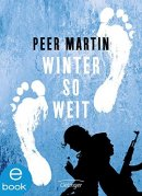 Peer Martin: Winter so weit