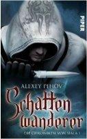 Alexey Pehov: Schattenwanderer