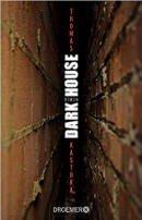 Thomas Kastura: Dark House
