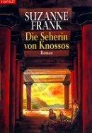 Suzanne Frank: Die Seherin von Knossos