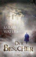 Sarah Waters: Der Besucher