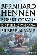 Bernhard Hennen, Robert Corvus: Silberflamme