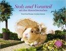 Jane Austen, Tess Gammell, Alex Goodwin: Stolz und Vorurteil mit den Meerschweinchen