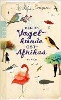 Nicholas Drayson: Kleine Vogelkunde Ostafrikas