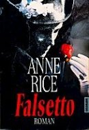 Anne Rice: Falsetto