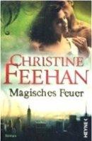 Christine Feehan: Magisches Feuer