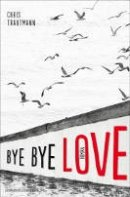 Chris Trautmann: Bye bye Love