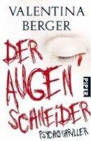 Valentina Berger: Der Augenschneider