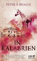 Peter S. Beagle: In Kalabrien