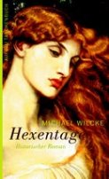 Michael Wilcke: Hexentage