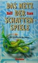Ralf Isau: Das Netz der Schattenspiele
