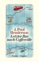 J. Paul Henderson: Letzter Bus nach Coffeeville