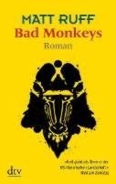 Matt Ruff: Bad Monkeys
