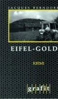 Jacques Berndorf: Eifel-Gold