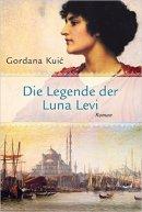 Gordana Kuic: Die Legende der Luna Levi