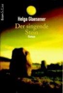 Helga Glaesener: Der singende Stein