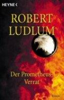 Robert Ludlum: Der Prometheus-Verrat