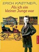 Erich Kästner: Als ich ein kleiner Junge war