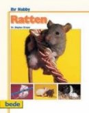 Dr. Stephan Dreyer: Ihr Hobby, Ratten