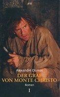 Alexandre Dumas (Vater): Der Graf von Monte Christo