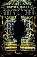 Margit Ruile: God's Kitchen