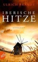 Ulrich Brandt: Iberische Hitze